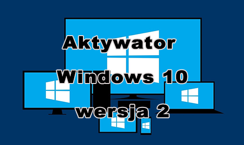 windows10aktywator w2 zdjecia